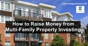 How to Raise Money from Multi-Family Property Investing